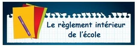 http://ecolejeanmace1.etab.ac-lille.fr/files/2017/11/regement-int-ecole.jpg